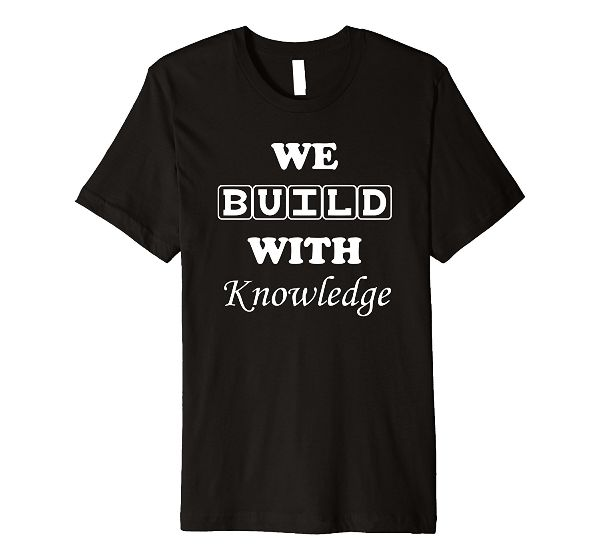 We Build With Knowledge urban T-Shirt